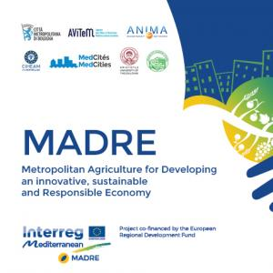 Metropolitan agriculture in the territorial system of Bologna: an overview from the Interreg Med MADRE project